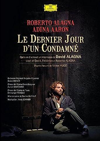 Le Dernier Jour d'un Condamné - Roberto Alagna