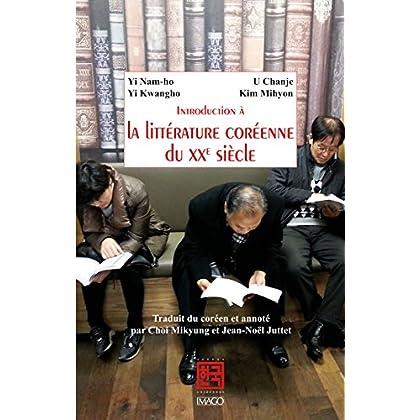Introduction à la littérature coréenne du XXe siècle (Scènes coréennes)