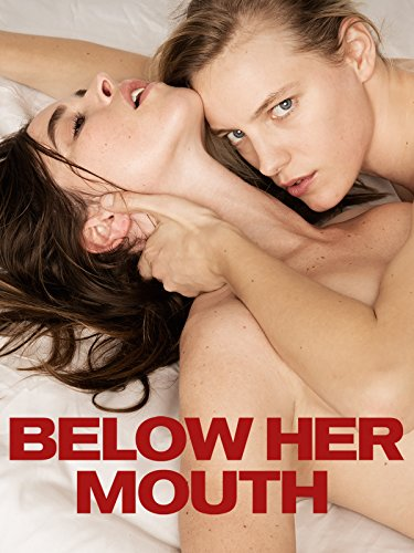 Below Her Mouth (Film)