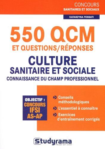 550 Qcm et questions/réponses-culture sanitaire et sociale/connaissance