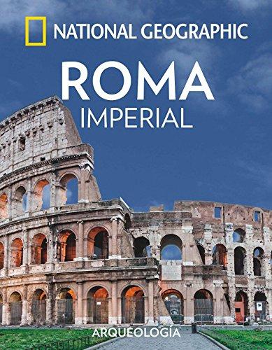 Roma Imperial (ARQUEOLOGIA) por National Geographic