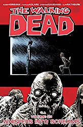 The Walking Dead Volume 23: Whispers Into Screams (Walking Dead Tp, Band 23)