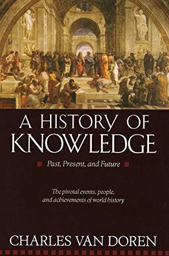 A History of Knowledge por Charles Lincoln Van Doren