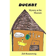 Duckrt: Mystery at the Museum (English Edition)
