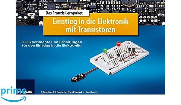 Lernpaket Einstieg in die Elektronik mit Transistoren: 25 ...