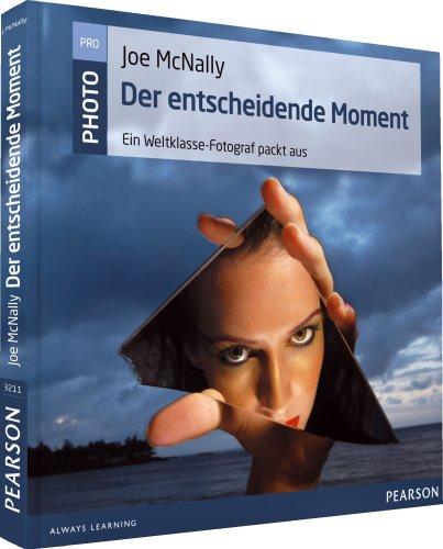 Pearson Photo (Der entscheidende Moment: Ein Weltklasse-Fotograf packt aus (Pearson Photo))