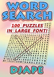 Word Search: 100 puzzles in large font!: Volume 1