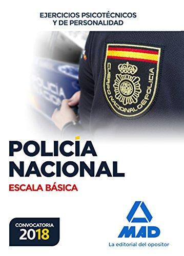 Policía Nacional Escala Básica. Ejercicios psicotécnicos y de personalidad