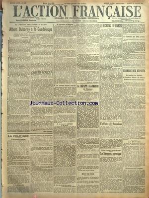 ACTION FRANCAISE (L') [No 202] du 21/07/1917 - LA PRESSE DEFAITISTE A PARIS - ALBERT DUBARRY A LA GUADELOUPE PAR LEON DAUDET - LA POLITIQUE - I. LE MINISTRE DU CHARBON - III. L'INVITATION DE STOCKHOLM - IV. LES SOCIALISTES FRANCAIS IRONT-ILS ? - V. LE MANOEUVRE EXTERIEURE ET LES PARTIS - VI. VERS LE PARADIS DES ESPIONS ET LA SECURITE DES TRAITRES PAR CHARLES MAURRAS - LA DEFAITE ALLEMANDE - DE CRAONNE - COMMUNIQUES FRANCAIS - ECHOS - LE REICHSTAG EN VACANCES PAR J. B - L'AFFAIRE DE BARCELONE PA