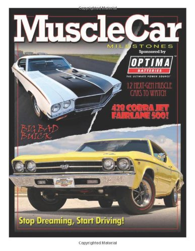muscle-car-milestones-autotraderclassics-muscle-car-milestones