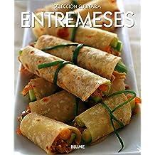 Entremeses (Selección Culinaria)