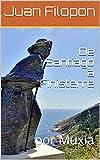 De Santiago a Finisterre: por Muxía (Spanish Edition)