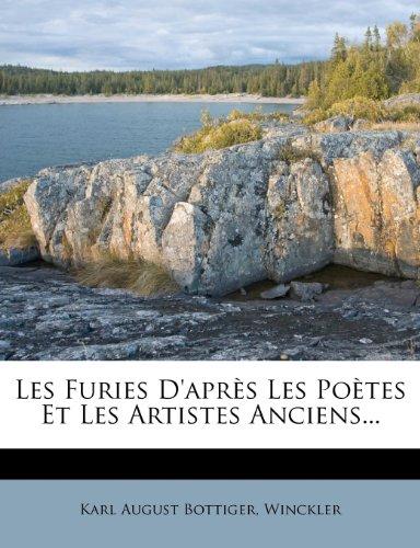 Les Furies D'Apres Les Poetes Et Les Artistes Anciens.