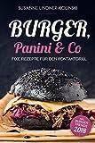 Burger, Panini & Co: Fixe Rezepte für den Kontaktgrill