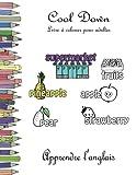 Telecharger Livres Cool Down Livre a colorier pour adultes Apprendre l anglais (PDF,EPUB,MOBI) gratuits en Francaise