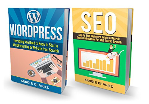 WordPress: How to Build a WordPress Website & Generate Web Traffic with Perfect SEO (English Edition)