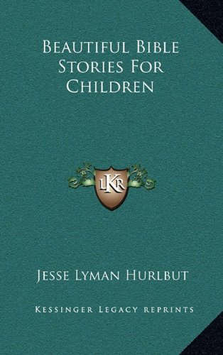 Beautiful Bible Stories for Children