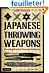 Japanese Throwing Weapons: Mastering...