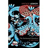 [(The Enchanted Wanderer and Other Stories)] [ By (author) Nikolai Leskov ] [September, 2014]