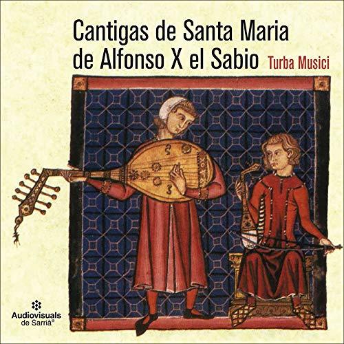 Las Cantigas de Santa Maria de