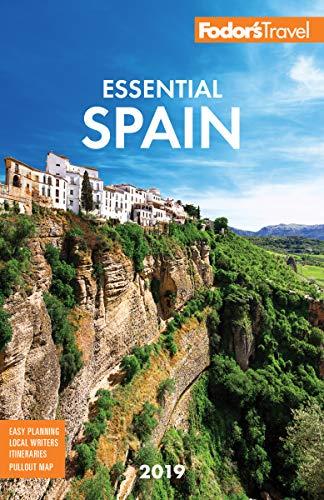 Fodor's Essential Spain 2019 (Full-color Travel Guide) por Fodor'S Travel Guides