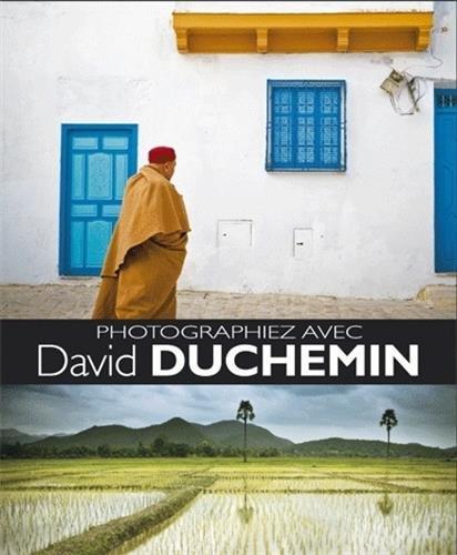 Donnez du sens à vos images avec David Duchemin