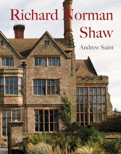 Richard Norman Shaw (Paul Mellon Centre for Studies in British Art) (The Paul Mellon Centre for Studies in British Art) by Andrew Saint (2010-05-04)