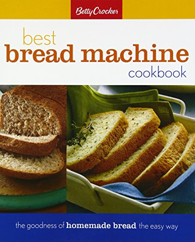 Betty Crocker's Best Bread Machine Cookbook (Betty Crocker Cooking) por Betty Crocker