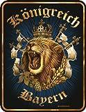 Königreich Bayern - Blech-Schild Blechschild mit Spruch, 4 Saugnäpfe - Grösse 17x22 cm