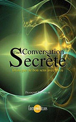 Conversation secrète par François Tremblay