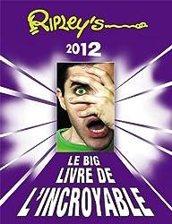 Big livre de l'incroyable 2012