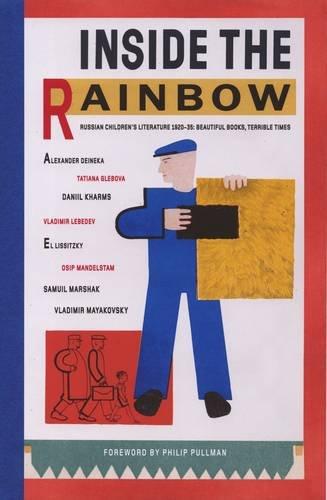 Inside the Rainbow: Russian Children's Literature 1920-35: Beautiful Books, Terrible Times Test
