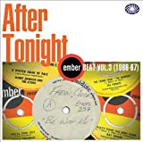 After Tonight:Ember Beat Vol.3 (1966-67)