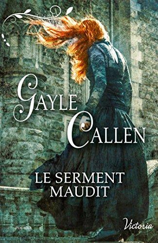 Le serment maudit par Gayle Callen