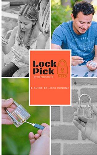 Lock Pick Hero's Guide to Lock Picking (English Edition)