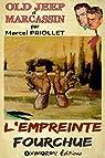 L'empreinte fourchue par Priollet