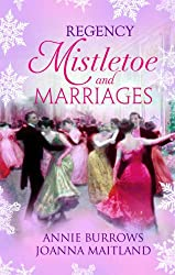 Regency Mistletoe & Marriages: A Countess by Christmas / The Earl's Mistletoe Bride (Mills & Boon Special Releases)