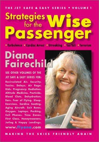 strategies-for-the-wise-passenger-turbulence-terrorism-streaking-cardiac-arrest-too-tall-jet-safe-ea