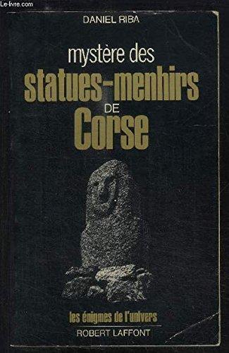 MYST.STATUES MENHIRS DE CORSE par DANIEL RIBA
