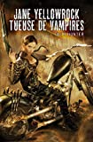 Jane Yellowrock, Tueuse de vampires