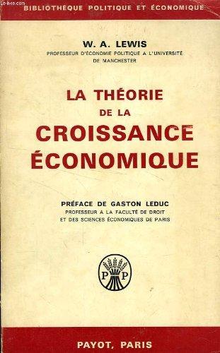 LA THEORIE DE LA CROISSANCE ECONOMIQUE
