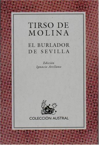 Burlador de Sevilla, el (Nuevo Austral) por Tirso De Molina
