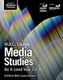 WJEC/Eduqas Media Studies for A Level Year 2 & A2