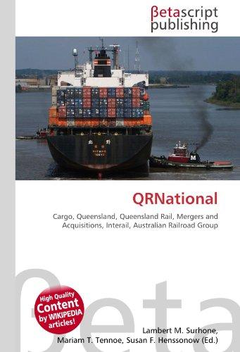 qrnational-cargo-queensland-queensland-rail-mergers-and-acquisitions-interail-australian-railroad-gr