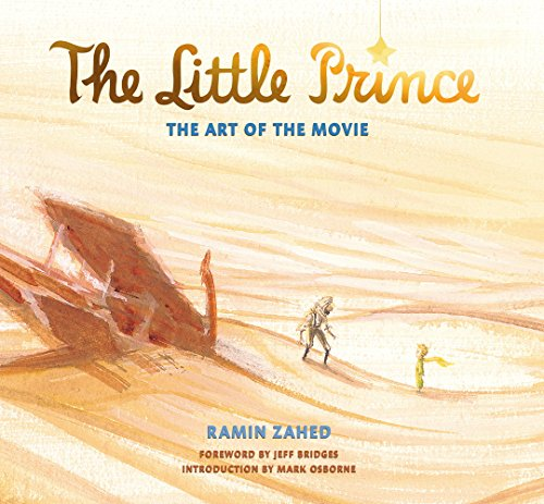 The Little Prince: The Art of the Movie par Ramin Zahed