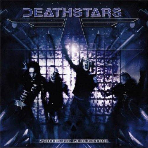 Deathstars: Synthetic Generation (Audio CD)