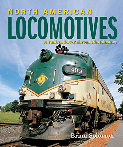 North American Locomotives por Brian Solomon