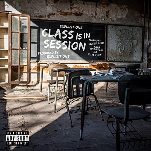 Class Is in Session [Explicit]
