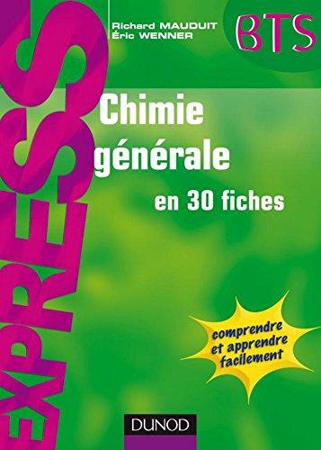 Chimie générale en 30 fiches (Express BTS)