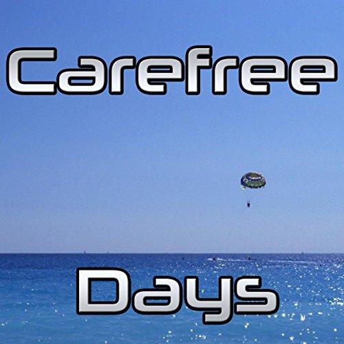 carefree-days-radio-edit
